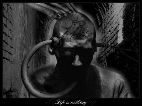 Life is nothing by cayz