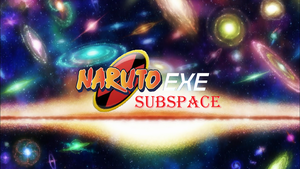 Naruto EXE Subspace Title Shot by NewMystery356