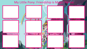 My Little Pony Controversy Meme Blank by DEEcat98