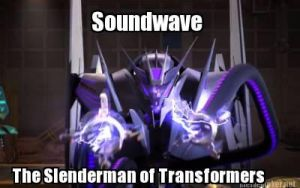 Soundwave is Slenderman meme by Jazzlednightmare16