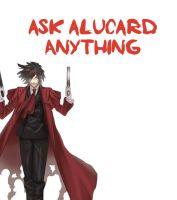 Ask alucard :3 by alucardserasfangirl