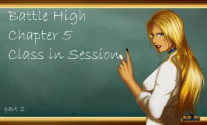 Battle High Ch 5 Class in session PART 2 by Amadalia