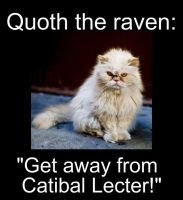 Catibal Lecter by shtuff4avacadoes