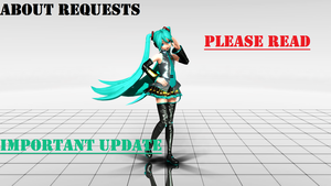 Important Update On Requests [PLEASE READ!!!] by FrankiePalacio