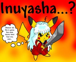 Inuyasha the Pikachu by Dragara