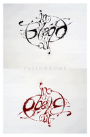 Blood In Blood Out Palindrome by Oigres-Undead