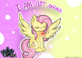 COMMISSION - I am not afraid by Mlpfimlover-S-u