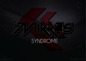 Mikkas - Syndrome by TRANCE--fusion