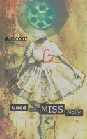 Good Golly Miss Molly by DoMeBABY