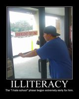 Illiteracy -demotivation- by Dragunov-EX