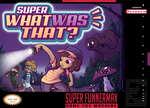 Super What Was That? - fake box art by Pavlovs-Walrus