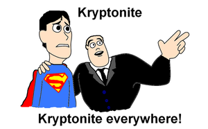 Kryptonite everywhere by DeeNIKE