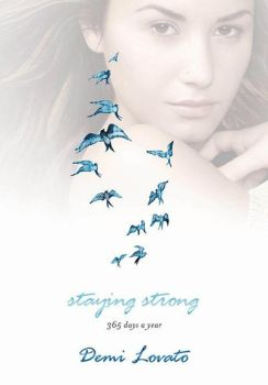 + Staying Strong Demi Lovato (Libro PDF) by SaviourHaunted
