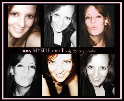 me, myself and I by Snoopybabe