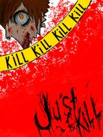 Just Kill Everyone. by MagicalFailure-Jamez