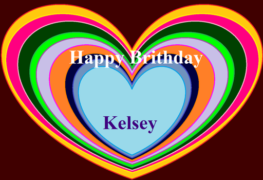 Brithday to Kelsey by Starlig