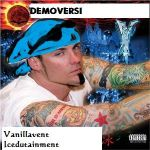 I AM Vanilla Ice by demoversi