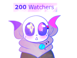 +200 Watchers!! by UniverseCipher