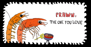 Prawn. The one you love by brianrushton