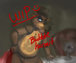 WIP by BubbleHermit