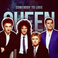 Somebody To Love - Queen by AgynesGraphics