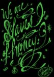 Slaves of Money by Insanemoe
