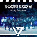 Boomboom - SEVENTEEN by Red-Hyena