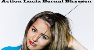 Action Lucia Bernal Bhyssen by Roals