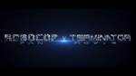 ROBOCOP v TERMINATOR - Fan Movie - by Spadoni-Production