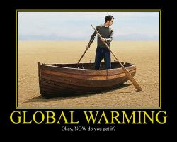 Global Warming Motivational Poster by DaVinci41