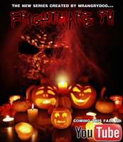 Frightmare TV Ad by MrAngryDog