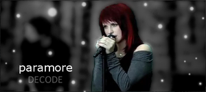 Paramore - Decode by MXCheZ