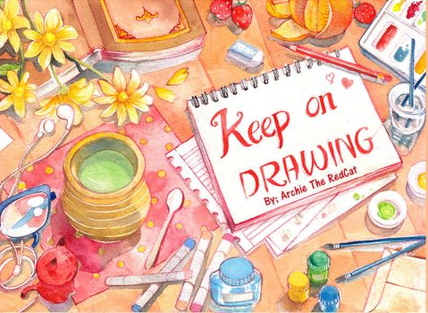 Keep On Drawing Cover by Archie-The-RedCat