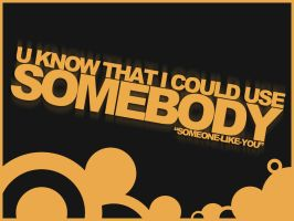 Use Somebody by Helpax