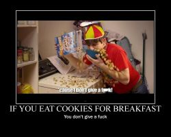 Cookies for Breakfast Motivator by htfman114