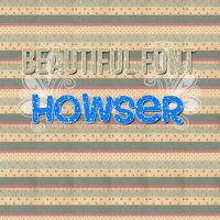 Beautiful Font Howser by InfinityColors