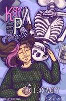 Kay and P: Issue 18 - Recovery by Jackie-M-Illustrator