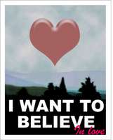 I Want to Believe in love-X Files by TheSyFyFan