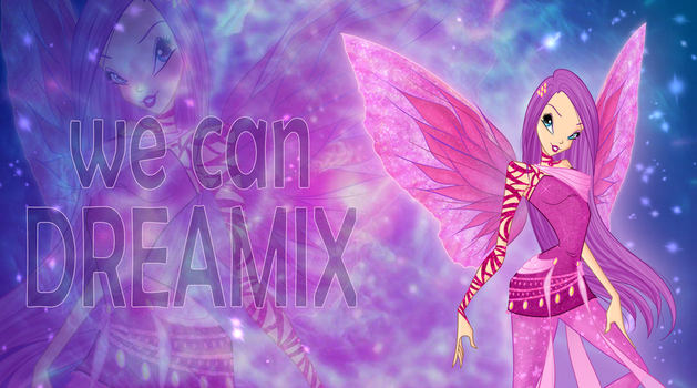 Winx: we can DREAMIX! by DragonShinyFlame