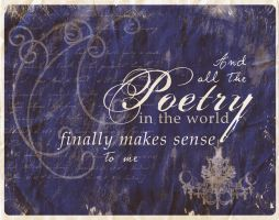 All the Poetry in the World by BloodMoonEquinox