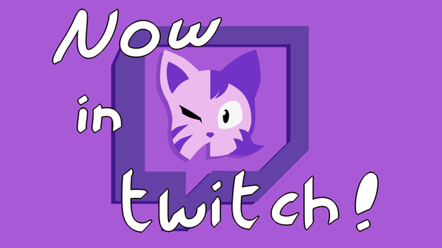 Now In Twitch by InnSomnio