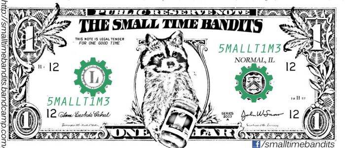 Small Time Bandits Dollar Bill Entry Ticket by 0fade