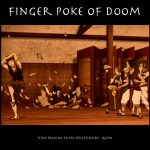 Finger Poke of Doom by SaucePear