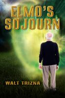 Elmo's Sojourn - Book Cover by SBibb