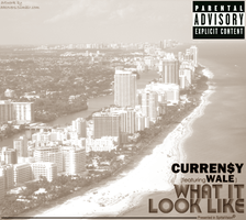 Curren$y - What It Look Like ft. Wale by AACovers