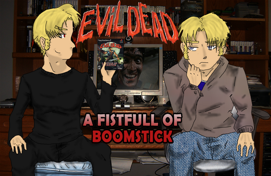 BlondeGuyGamer-Evil Dead: Fistful of Boomstick by TeamAquaSuicune