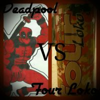 Deadpool vs Four Loko by LudeMagik