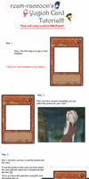 Yugioh Card Tutorial by Dream-raccoon