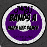 Juicy J - Bands A Make Her Dance by AACovers