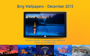 Bing Wallpapers - December 2015 by Misaki2009